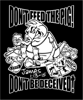 Dont feed the pigs t-shirt